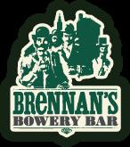 Brennan's Bowery Bar