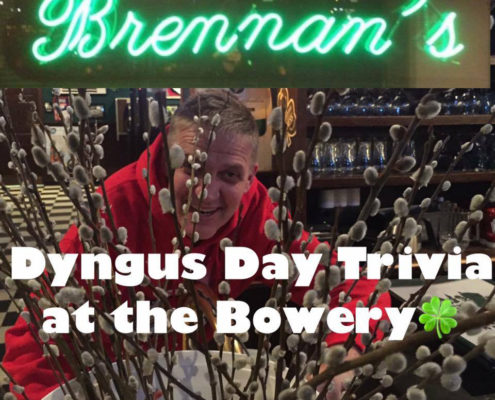 Brennans Bowery, The Bowery, Dyngus Day