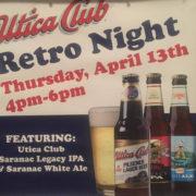 Brennans Utica Club Retro Night, Retro Night, Saranac Beer, Beer Event